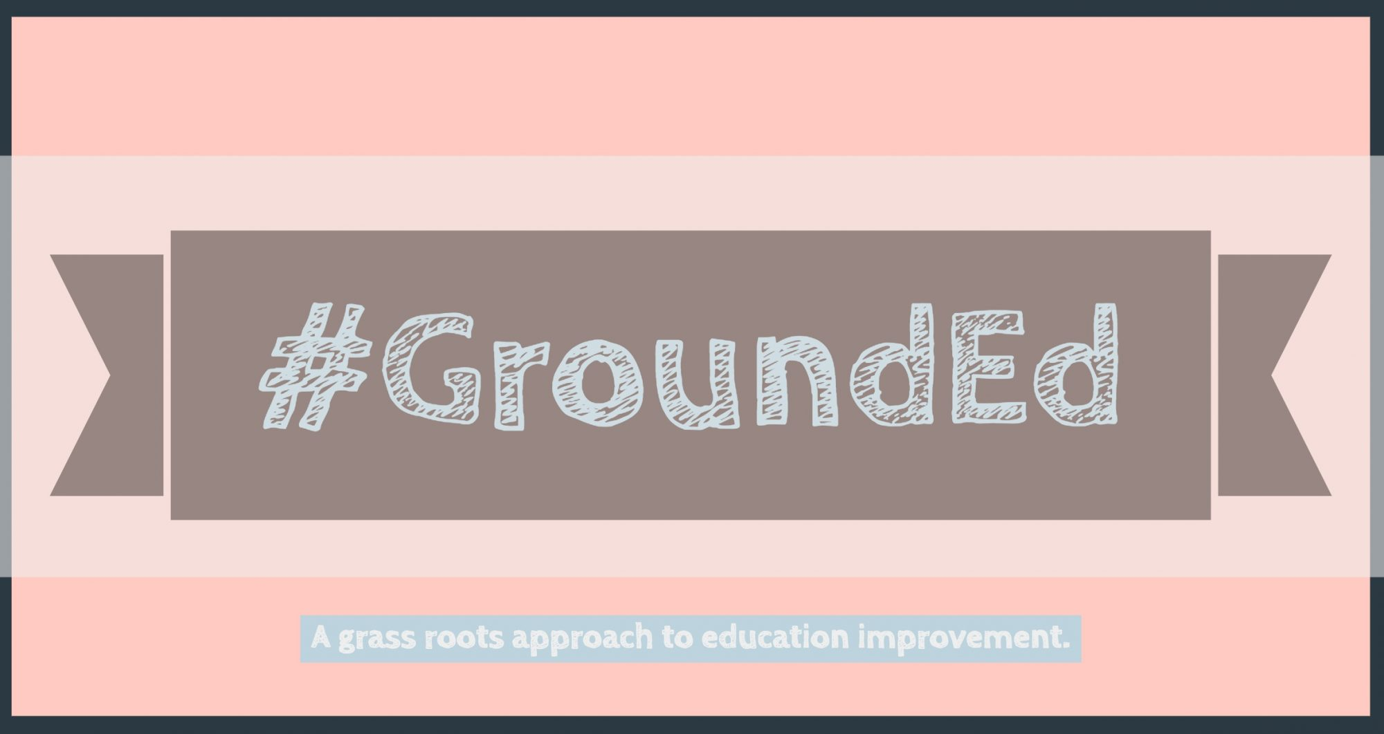 #GroundEd